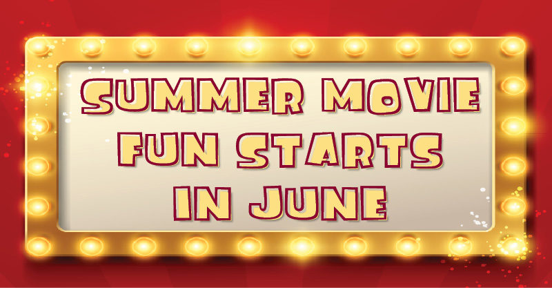 Summer Movies June 17
