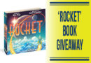 """January 2018 – """"Rocket: A Journey Through the Pages Book"""" Giveaway"""