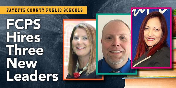 Fayette County Schools Hires Three New Leaders | Lexington
